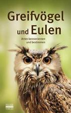 Greifvögel und Eulen -Arten kennenlernen und bestimmen (2016, Gebundene Ausgabe)
