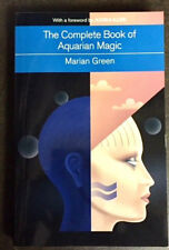 The Complete Book of Aquarian Magic: A Practical Guide to the Magical Arts by Ma