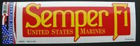 Marine Corps Bumper Sticker Semper fi made in the USA 9.5 x 3.25 inches