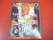 RIVISTA: IL MUCCHIO SELVAGGIO n.349 MAGGIO 1999 INGER LORRE CATTIVE RAGAZZE ROCK