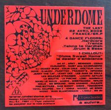 Rave Flyer Underdome The Last Hardcore Trance Tek  2006 Plastique Fluo Collector