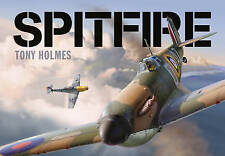 Spitfire, Very Good Condition Book, Holmes, Tony, ISBN 9781472812797