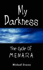 My Darkness: The Cycle of Menara, Literature & Fiction, Science Fiction, Michael