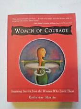 Women of Courage: Inspiring Stories from the Women Who Lived Them (1999 PB)