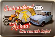Schild Blechschild 20x30 cm - Ostdeutschland Heimat nicht kaufen Simson Trabant