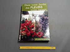 Libro antiguo EN VOTRE JARDIN DE LAS FLORES TOUTE El'AÑO jardinería plantas
