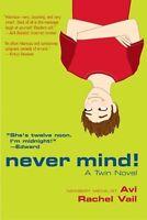 Never Mind!: A Twin Novel by Avi, Rachel Vail