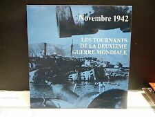 Les tournants de la deuxieme guerre mondiale Novembre 42 Dir: JEAN MARIE LE PEN