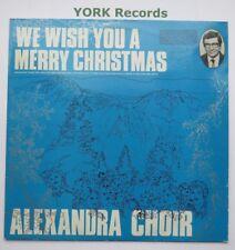 WE WISH YOU A MERRY CHRISTMAS - Alexandra Choir - Ex Con LP Record Alpha ACA 520