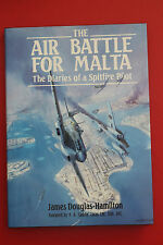 BATTLE FOR MALTA - DIARIES OF A SPITFIRE PILOT James Douglas-Hamilton HC/DJ 2000