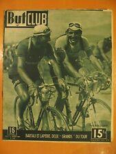 But & Club Miroir N° 133 du 22/7/1948- Bartali & Lapébie, deux grands du Tour