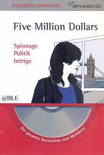 Englisch Lernkrimi + Five Million Dollars + plus MP3 Audio CD + Lesen + Hören