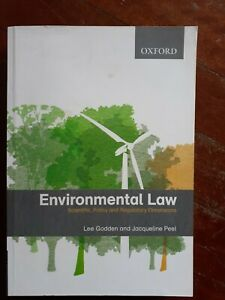 Environmental Law: Scientific, Policy and Regulatory Dimensions by Lee...