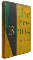 Paul Tillich THE NEW BEING  1st Edition Early Printing