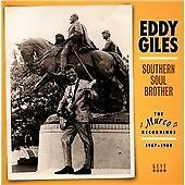 Eddy Giles - Southern Soul Brother (The Murco Recordings 1967-1969, 2014)