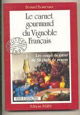 Le Carnet Gourmand Du Vignoble Francais France 1992