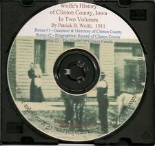 The History of Clinton County Iowa, Two Volumes + Clinton Gazetteer & Directory