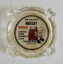 Vintage Jim Kelley's Nugget Glass Ashtray Reno Nevada Casino Ashtrays Casinos