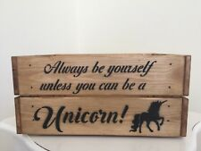 Unicorn Quote And Design Wooden Crate Box Storage Shabby Chic Ideal Gift