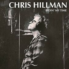 Chris Hillman - Bidin' My Time [New CD]
