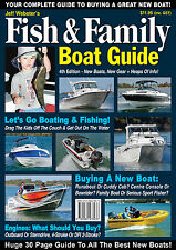 Fish & Family Boat Guide Magazine by Jeff Webster. 30 Pgs Of Boat Reviews