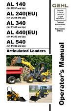 Gehl Al 140 240 340 440 540 Articulated Loader Operators Owners Manual 918496