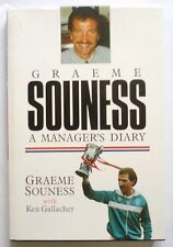 Graeme Souness: A Managers Diary  SIGNED 1st ed Hardback Mainstream 1989