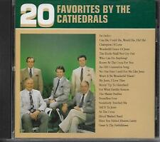 "THE CATHEDRALS.....""20 FAVORITES BY THE CATHEDRALS"".......OOP GOSPEL CD"