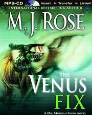 M.J ROSE  /  (Butterfield Institute) The VENUS FIX       [ Audiobook ]