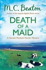 **NEW PB** Death of a Maid by M. C. Beaton (Paperback, 2013)