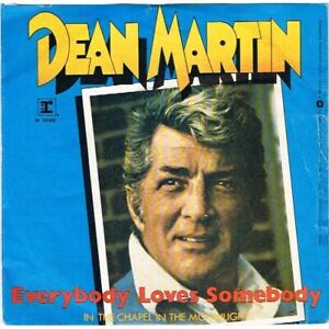 "Dean Martin: Everybody Loves Somebody (ITA 1981) 7"" 45 giri"