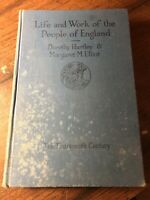 Life and Work of the People of England by Dorothy Hartley & Margaret M Elliot