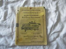 Allis-Chalmers All Crop harvester operator's instructions manual parts catalog