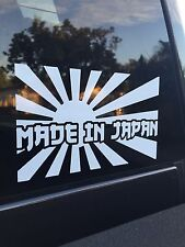 """Made in Japan"" JDM Decal Bumper Sticker Illest Fatlace Simply Clean Dope"