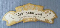altes Weinetikett Musteretikett Flaschenhalsetikett 1919er Naturwein Jugendstil