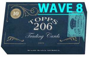 2021 TOPPS 206/T-206 Wave 8 BASE Buy More & $ave 99¢ SHIP PRE-SALE YOU PICK!