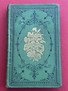 Rare - C.1861 1st Edition, Illustrations of The Parables, A.L.O.E. Gall & Inglis