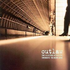 Outlaw: Electro Acoustic Tribute to Bon Jovi by Various Artists NEW CD! SEALED!