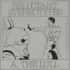 "RELUCTANT STEREOTYPES 'THE LULL' UK PICTURE SLEEVE 7"" SINGLE"