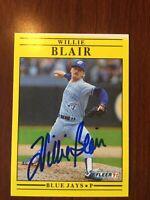1991 Fleer Willie Blair Signed Card Autograph Toronto Blue Jays