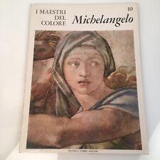I maestri del colore Michelangelo (n.10) Fabbri Editore 1963 prima edizione