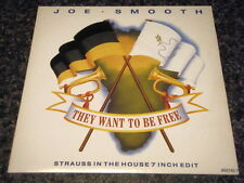 "JOE SMOOTH - THEY WANT TO BE FREE  7"" VINYL PS"