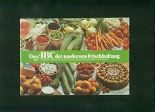 Das ABC der modernen Frischhaltung Bosch Hausgeräte Burda Moden Rezepte 1960er