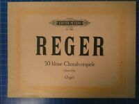 Max Reger 30 kleine Choralvorspiele Opus 135a Orgel Edition Peters Nr.3980H11566