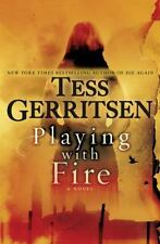 NEW - Playing with Fire by Tess Gerritsen