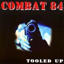 Tooled Up [EP] by Combat 84 (CD, Jan-2009, 7th Calvalry)