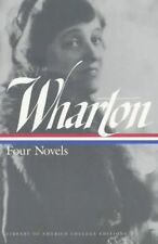 Wharton: Four Novels (Library of America College Editions)