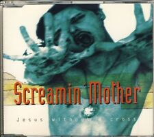 SCREAMIN' MOTHER - Jesus without a cross 4 trk MAXI CD 1996