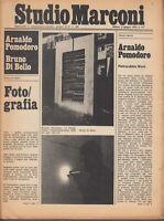 Studio Marconi 9 Giugno 1976 n.6/7  A. Pomodoro Di Bello fotografia Paolini Baj