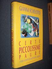 Certe piccolissime paure Schelotto Mondadori 1994 L1